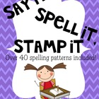 Say It, Spell It, Stamp It! Word Work Spelling Literacy Center