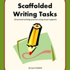 Scaffolded Writing Tasks