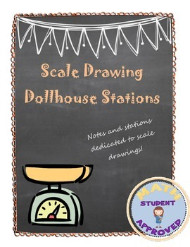 Scale Drawing Notes and Stations Activity