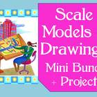 Scale Models & Drawings- Mini-Bundle + Project