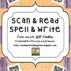 Scan & Read, Spell & Write Fun with QR Codes