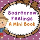 Scarecrow Feeling Mini Book
