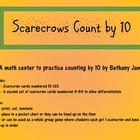 Scarecrows Count by 10 Math Center