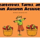 Scarecrows, Farms, And Autumn Activites