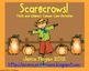 Scarecrows!  Math &amp; Literacy Common Core Activities