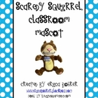 Scaredy Squirrel Classroom Mascot Packet