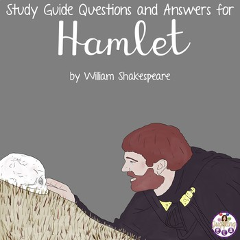 Scene by Scene Questions for Hamlet by William Shakespeare