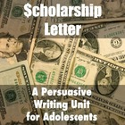 Scholarship Letter: Fun and Authentic Persuasive Writing U