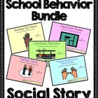School Behavior Bundle- Social Stories for Student's with