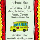 School Bus Literacy Unit-Ideas, Activities, Chart Pieces &