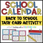 School Calendar Task Cards { Great for Back to School }