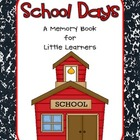School Days {A Memory Book for Little Learners}