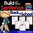 Back to School Build the Sentence (NO PREP printables)
