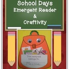 School Days Emergent Reader and Craftivity FREEBIE!