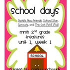 School Days - MMH Treasures 2nd Grade Unit 1, Week 1