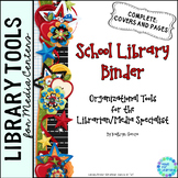 School Library Binder: Tools for the Librarian/Media Speci