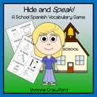 School Spanish Vocabulary Game - Hide and Speak