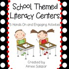 School Themed Literacy Centers