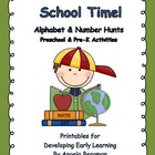 School Time ~ Alphabet and Number Hunts
