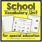 School Vocabulary Unit {for Special Education or Early Childhood}