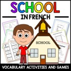 School in French - vocab. sheets, worksheets, matching & b
