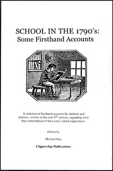 School in the 1790's: Some Firsthand Accounts