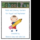 School is Fun Literacy and Math Centers for August and September
