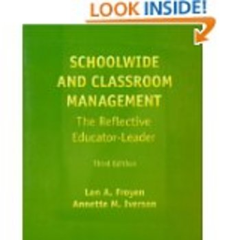 Schoolwide and Classroom Management Third Edition by Len Froyen