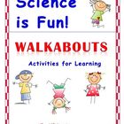 Science Activities &quot;WALKABOUTS&quot; 1st-4th