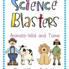Science Blasters - Animals Wild and Tame