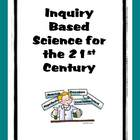 Science Bundle for Inquiry-Based Learning and 21st Century Skills