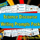 Science Discourse Writing Prompts Pack