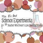 Science Experiments for the Teacher Who Doesn&#039;t Like Teach