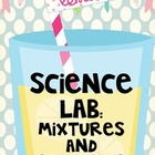 Science Lab: Mixtures and Solutions