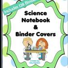 Science Notebook & Binder Covers/Dividers-(128 Covers Included)