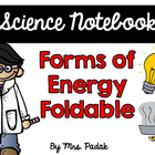 {Science Notebook} - Forms of Energy Foldable