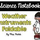 {Science Notebook} - Weather Instruments Foldable