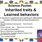 Science Packet: Inherited traits and Learned behaviors