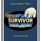 Science Readers' Theater about Life Science: Survivor: Ani