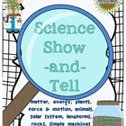 Science Show-and-Tell (Common Core Aligned)