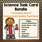 Science Task Cards Bundle - 7 Sets of Brain Builders 248 C