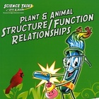 Science Tasks: Plant/Animal Structure &amp; Function