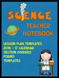 Science Teacher Organizational Binder (calendar, forms, te
