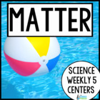 Science Weekly Five- Properties of Matter