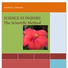 Science as Inquiry:  The Scientific Method
