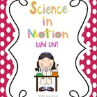 Science in Motion Mini Unit