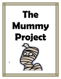 Scientific Inquiry - The Mummy Research Project