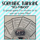 Scientific Thinking (General Science) Vocabulary Taboo Game