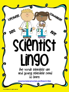 Scientist Lingo {Science vocabulary used by scientists/ sc