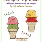 Scoopin' Up Sums {addition practice with ice cream}